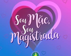 Sou Mãe, Sou Magistrada: juízas do Piauí falam sobre os desafios da maternidade e da Magistratura