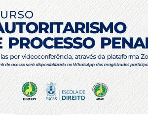 Curso Autoritarismo e Processo Penal da PUC-RS acontecerá dias 22, 23 e 24 de outubro